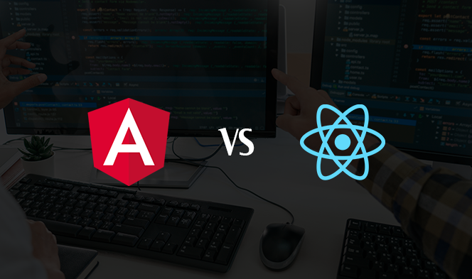 Angular vs React: Which one is best suited for your app development?1