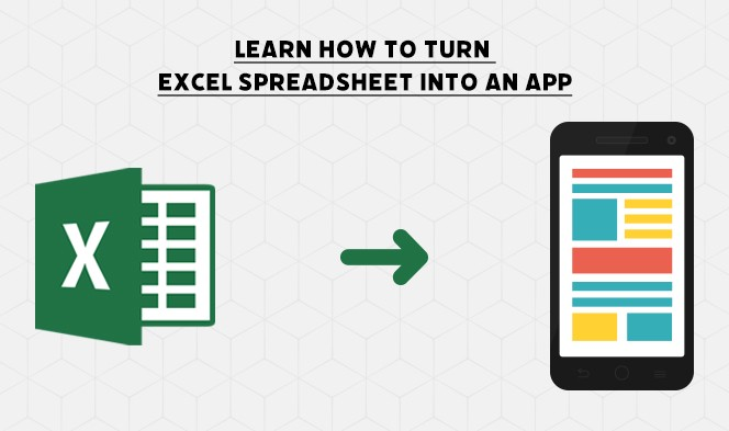 Turn Excel Spreadsheet into an App – Benefits, Features, and More1