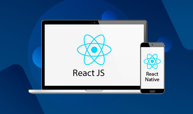 Everything you Need to Know About React Native & ReactJS