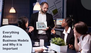 Everything About Business Models and Why it is Important
