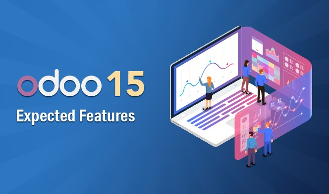 Odoo 15: Expected Features